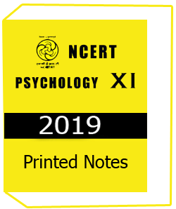 Printed Notes of NCERT-11th-PSYCHOLOGY