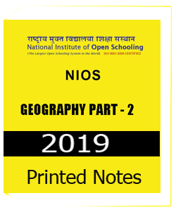 Printed Notes of NIOS-Geography Part-2 Study Material for Examination