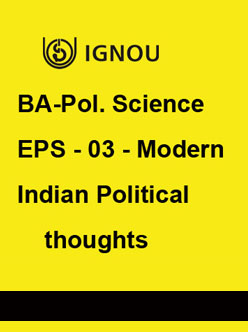 IGNOU BA Pol. Science EPS 03 Modern Indian Political Thoughts-Downloadable Version