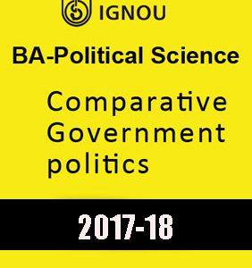 IGNOU-Comparative Government politics- BA-Political Science