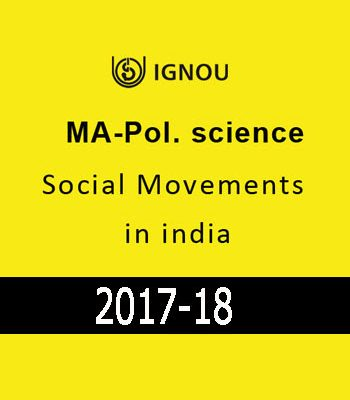 IGNOU MA Pol.Science Social Movements in India- Downloadable
