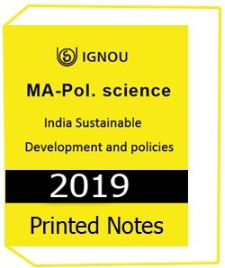 Printed Notes of IGNOU MA Pol Science India Sustainable Development & Policies Downloadable