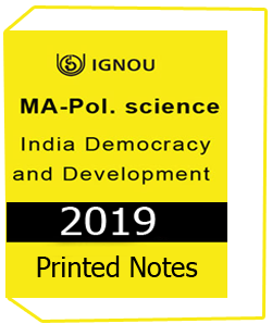 Printed Notes of IGNOU MA POL Science India Democracy Development