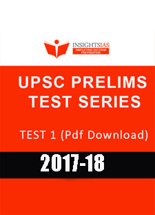 INSIGHTSIAS UPSC PRELIMS TEST SERIES 1 Downloadable version