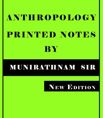 Printed Material of Anthropology by Munirathnam Reddy -IAS & PCS