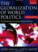The Globalization of World Politics-John Baylis,Steve Smith,Patricia owens