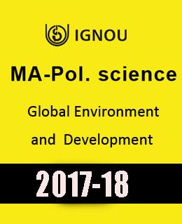 IGNOU MA Pol Science Global Environment Development Downloadable