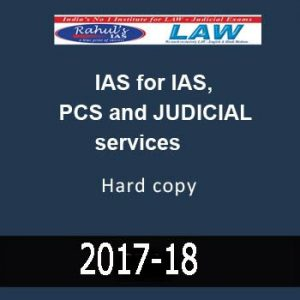 LAW- Printed Notes by Rahul's IAS for IAS, PCS & JUDICIAL services