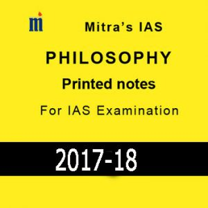 Philosophy Printed Notes Mitra's IAS- IAS Examination