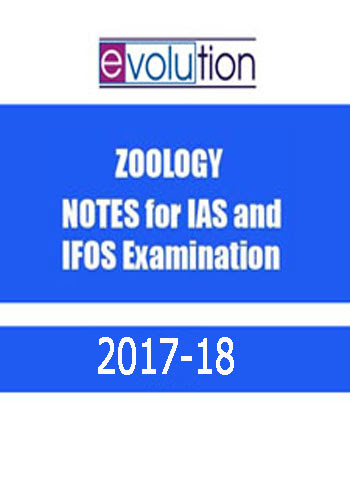 ZOOLOGY- Notes by EVOLUTION for IAS & IFoS Examination