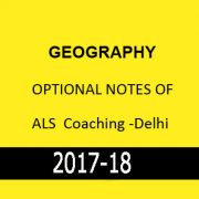GEOGRAPHY Optional Notes Of ALS Coaching -Delhi