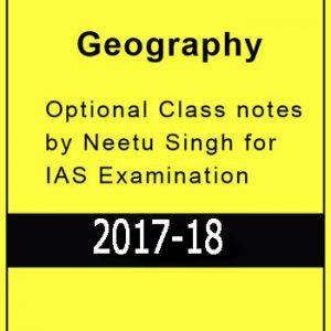 GEOGRAPHY Optional Printed Notes Of NEETU Mam (Direction Coaching)