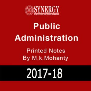 Synergy-Public Administration Printed Notes-M.k.Mohanty