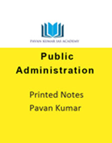 Public Administration-Pavan Kumar-Printed Notes