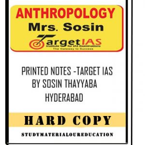 Anthropology Printed NotesTarget IAS By Sosin Mam Hyderabad.image.