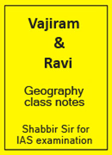 Vajiram & Ravi Geography Optional Class Notes(Shabbir Sir) IAS