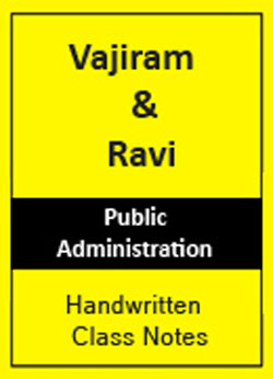 Vajiram & Ravi Public Administration Printed notes for IAS and PCS