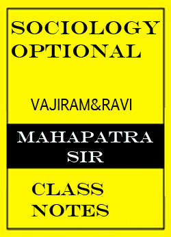 Vajiram & Ravi Sociology Optional Mahapatra Sir Class Notes