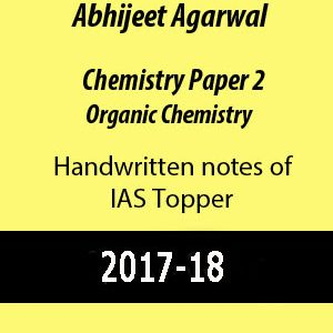 Chemistry Paper 2 Organic Chemistry HandWritten Notes- IAS Abhijeet Agarawal
