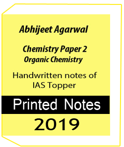 Printed Notes of Chemistry Paper 2 Organic Chemistry HandWritten Notes- IAS Abhijeet Agarawal