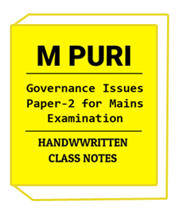 M.PURI Handwritten Class Notes of Governance Issues Paper-2 for Mains