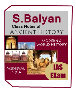 S.Balyan Class Notes of Ancient,Medieval,Modern &World History IAS