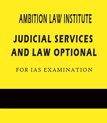 Judicial Services & Law Optional Notes By Ambition Law Institute