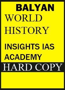 S.BALYAN Insights IAS Academy World History(GS) Handwritten Class Notes 2015