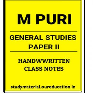 M.PURI Handwritten class notes for General studies Paper-2
