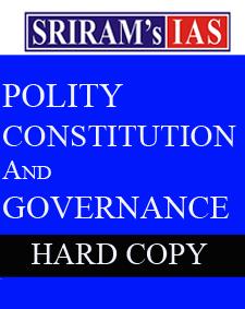 SRIRAM IAS-Polity Governance and Constitution Notes