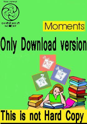 NCERT CLASS IX English (Moments) Text Book