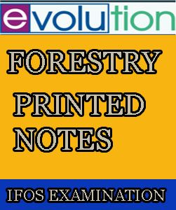 Forestry Evolution Printed Notes for IFOS Examination