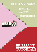 BOTANY Brilliant Tutorials for UPSC & IFS examination
