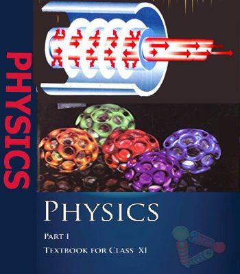 NCERT CLASS XI Physics Part-1Text Book