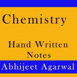 Chemistry Handwritten notes of IAS Topper Abhijeet Agarwal Hard Copy