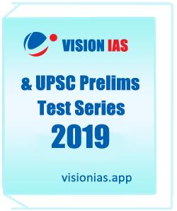 Vision IAS & UPSC Prelims Test Series 2017