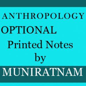 ANTHROPOLOGY-Optional By Muniratnam Reddy Sir