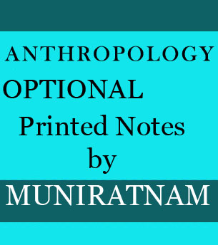 ANTHROPOLOGY-Optional By Muniratnam Reddy Sir