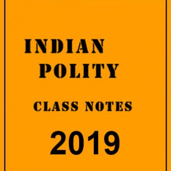 Indian Polity General Studies Class Notes