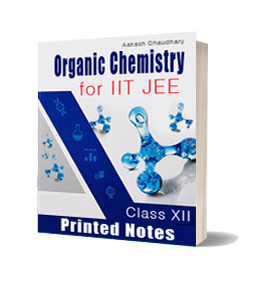 Printed Notes of Organic Chemistry For IIT JEE By Akshay Chaudhary
