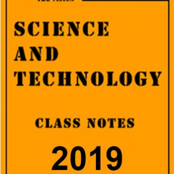Science and Technology Class Notes