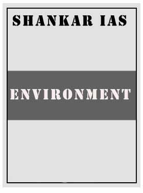 Environment Shankar IAS
