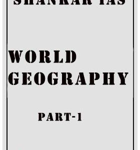 World Geography part-1 Shankar IAS