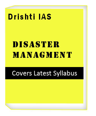 Disaster Management in Hindi - Drishti दृष्टि IAS