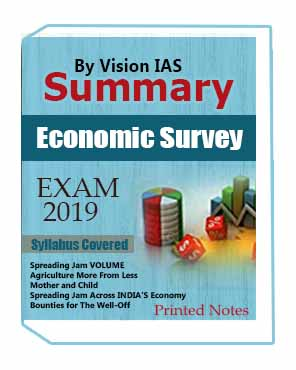 Printed Notes for Summary By Vision IAS, Hard Copy of Economic Survey