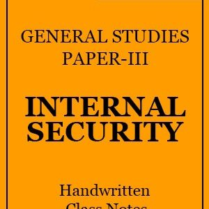 Internal Security Handwritten Class Notes -Drishtiदृष्टि IAS
