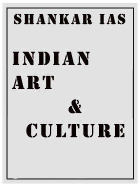 Indian Art & Culture Shankar IAS