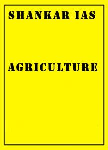 Agriculture Shankar IAS