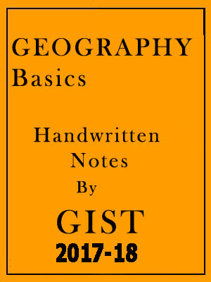 GEOGRAPHY Basics Handwritten Notes GIST