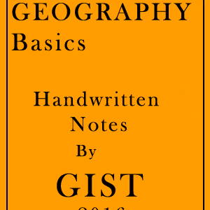 GEOGRAPHY Basics Handwritten Notes GIST